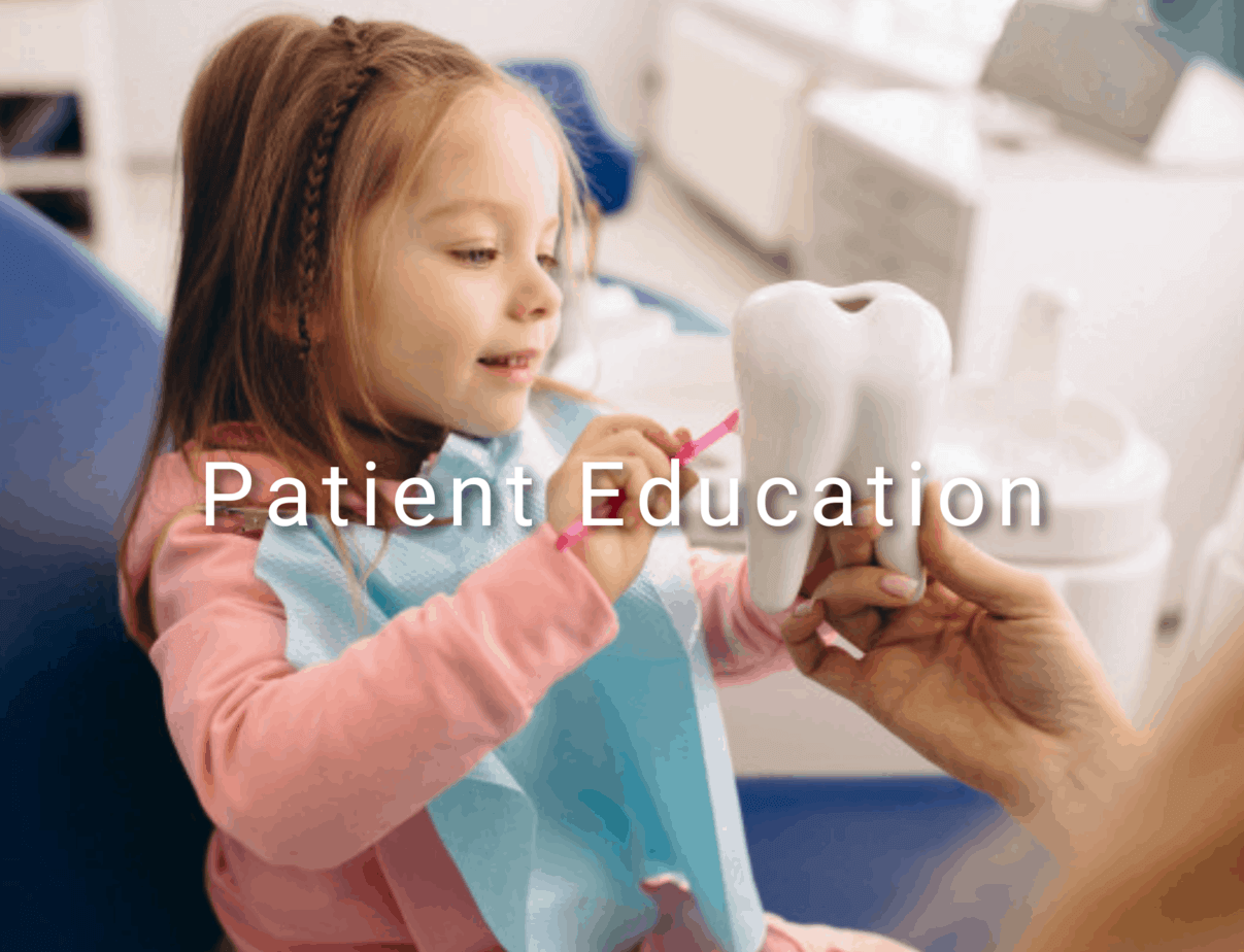 Dental Health Family Dentistry Patient Education